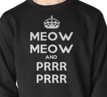 Meow Meow And PRR PRR Pullover