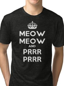 Meow Meow And PRR PRR Tri-blend T-Shirt
