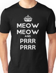 Meow Meow And PRR PRR Unisex T-Shirt