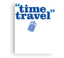 Time Trave Canvas Print