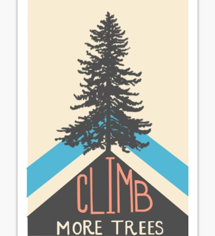 Climb more trees! Sticker