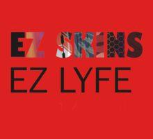 EZ SKINS EZ LYFE Kids Clothes