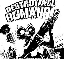 Destroy All Humans! by ed2903