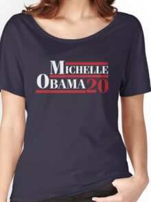 Michelle Obama 2020 - Michelle Obama For President Women's Relaxed Fit T-Shirt