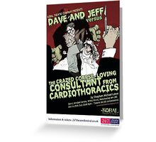 Dave & Jeff Poster (With Text) Greeting Card