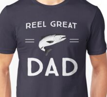 Reel great dad Unisex T-Shirt