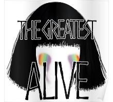 The greatest alive Poster