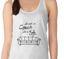 It's Not a Couch its a Sofa Women's Tank Top