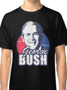 George Bush is funny Classic T-Shirt