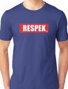 Put some RESPEK on my Name Unisex T-Shirt