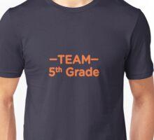 Team 5th Grade Teacher Back To School Unisex T-Shirt