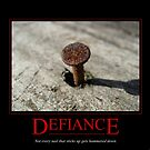 Defiance Motivational Poster by John Ayo