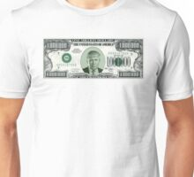 A Small Loan Of One Million Dollars  Unisex T-Shirt