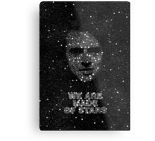 We are made of Stars Metal Print