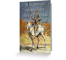 It Is Past All Controversy - Cervantes Greeting Card