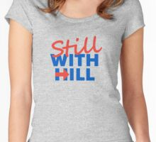 Still With Hill Women's Fitted Scoop T-Shirt