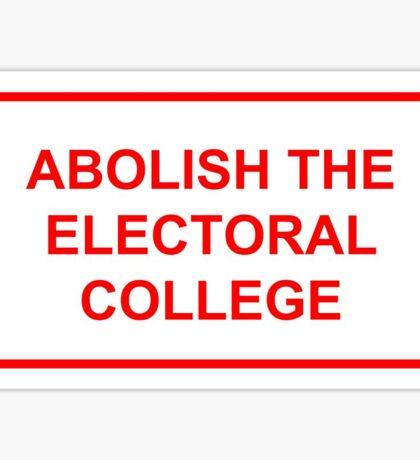Abolish the Electoral College Sticker
