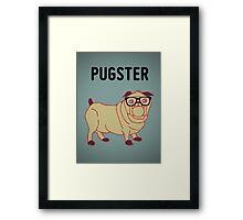 Pugster... Framed Print