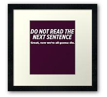 Do Not Read Sarcastic Framed Print