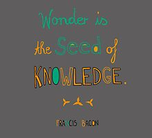 Wonder is the Seed of Knowledge by annaillustrates