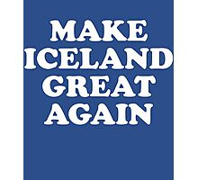 Make Iceland Great Again Photographic Print