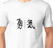 Japanese Kanji Courage Unisex T-Shirt