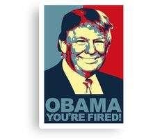 Obama Fired Canvas Print