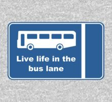 Live Life In The Bus Lane Kids Tee