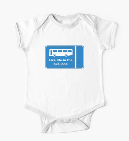 Live Life In The Bus Lane One Piece - Short Sleeve