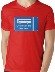 Live Life In The Bus Lane Mens V-Neck T-Shirt