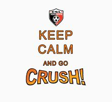 Keep Calm Crush Unisex T-Shirt