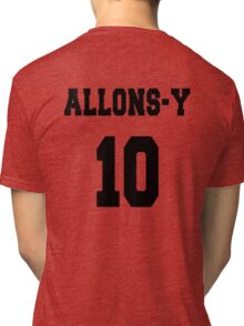 Allons-y - The 10th Doctor Tri-blend T-Shirt
