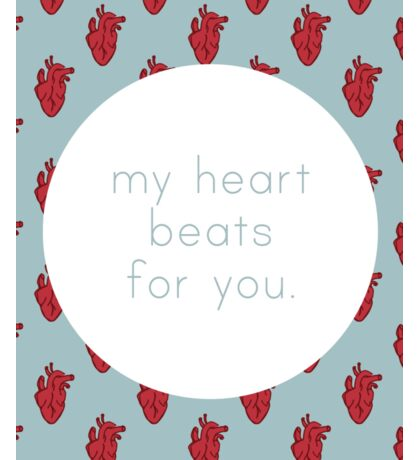 My Heart Beats for You - Blue Sticker
