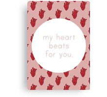 My Heart Beats for You - Pink Canvas Print