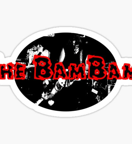 The BamBams T1 Sticker