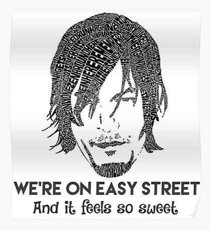 TWD - Daryl: We're On Easy Street Poster