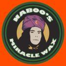 Naboo's Miracle Wax - Mighty Boosh by eyevoodoo