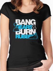 BANG GEARS  & BURN RUBBER (1) Women's Fitted Scoop T-Shirt