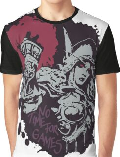 Sylvanas has no time for games Graphic T-Shirt