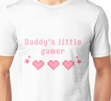 Daddy's little gamer Unisex T-Shirt