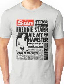 Freddie Starr Ate My Hamster Unisex T-Shirt