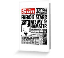 Freddie Starr Ate My Hamster Greeting Card