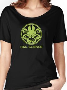 Hail Science! Women's Relaxed Fit T-Shirt