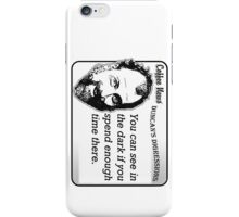 You can see in the dark if you spend enough time there. iPhone Case/Skin