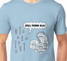 Kill them all! (BW) Unisex T-Shirt