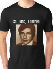 So long, Leonard Unisex T-Shirt