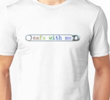 Safe with me Unisex T-Shirt