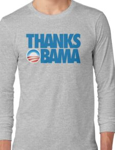 Thanks Obama Long Sleeve T-Shirt