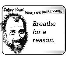 Breathe For A Reason Photographic Print