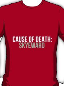Cause of Death: Skyeward T-Shirt